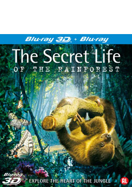 3D + 2D The Secret life of the Rainforest