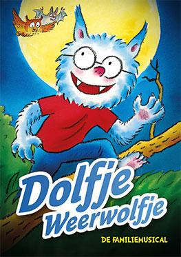 Dolfje Weerwolfje – De Musical