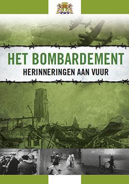 Het Bombardement – Herinneringen aan Vuur