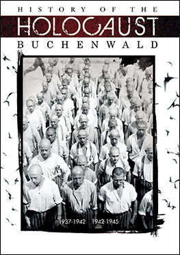 History of the Holocaust Buchenwald