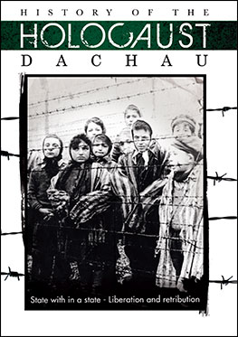 History of the Holocaust Dachau