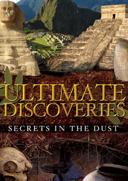 Ultimate Discoveries – Secrets in the Dust