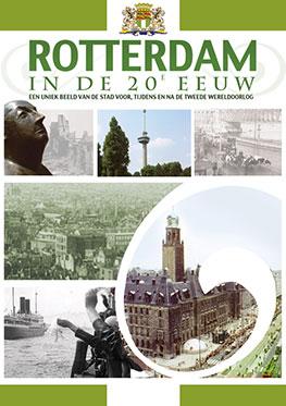 Rotterdam in de 20 ste eeuw