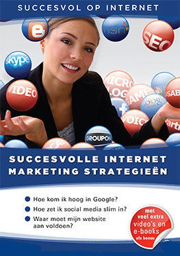 Succesvol op internet – Succesvolle Internet Marketing Strategieën