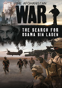 War in Afghanistan – The Search for Bin Laden