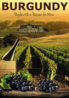 Burgundy – People with a passion for wine