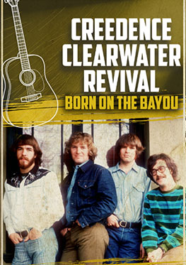 Creedence Clearwater Revival – Born on the Bayou