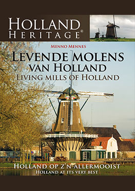 Holland Heritage – Levende Molens van Holland