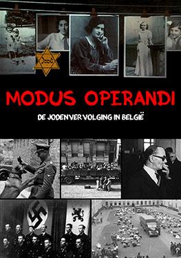 Modus Operandi – De jodenvervolging in België/ La persécution des Juifs en Belgique