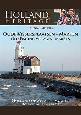 Holland Heritage – Oude Vissersplaatsen – Marken