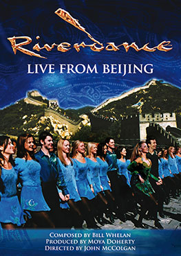 Riverdance – Live from Beijing