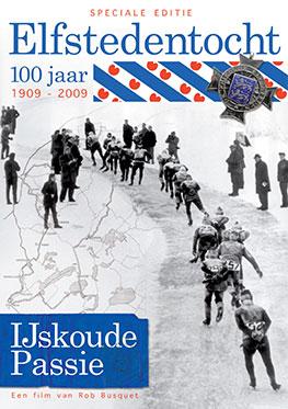 Elfstedentocht 100 jaar – Ijskoude Passie