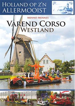 Holland op z'n allermooist – Varend Corso Westland