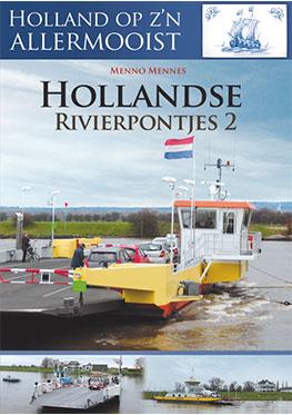 Holland op z'n allermooist – Hollandse Rivierpontjes dl 2
