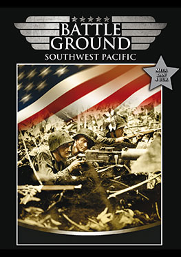 Battleground – Southwest Pacific