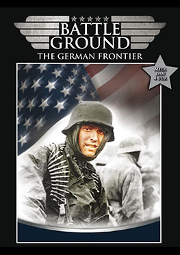 Battleground – The German Frontier