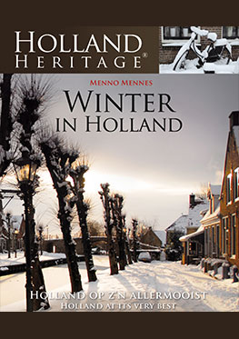 Holland Heritage – Winter in Holland