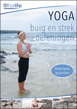 Fit For Life – Yoga Buig en strekoefeningen