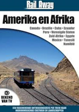 Rail Away Amerika & Afrika