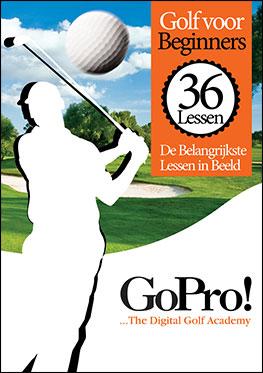 Golf: Go Pro / de 36 belangrijkste golflessen in beeld / beginners