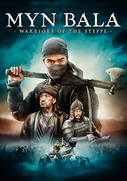 Myn Bala – warriors of the steppe