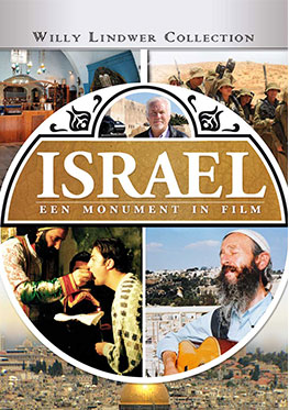 Israel – Een Monument in Film – Willy Lindwer Collection