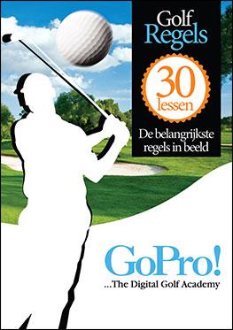 Golf: Go Pro / de 30 belangrijkste golfregels in beeld