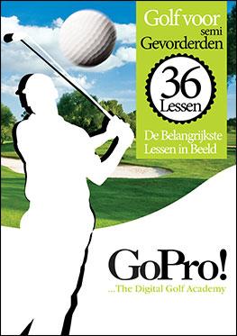 Golf: Go Pro / de 36 belangrijkste golflessen in beeld / semi-gevorderden