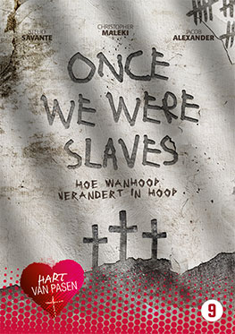 Hart van Pasen – Once We Were Slaves