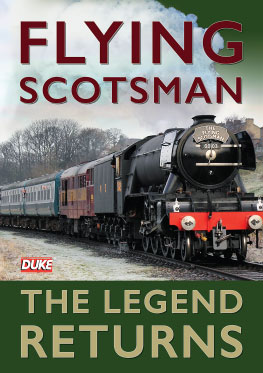 Flying Scotsman – The Legend Returns