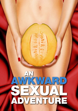 An Awkward Sexual Adventure
