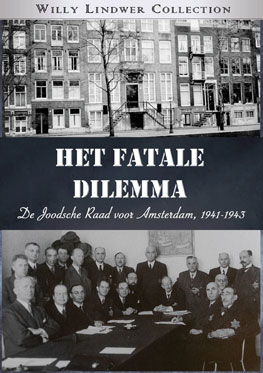 Het Fatale Dilemma – Willy Lindwer Collection