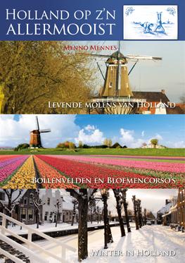 Holland Op Z'n Allermooist Deel 1
