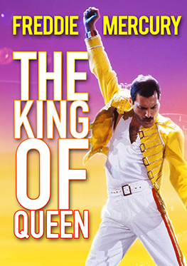 Freddie Mercury: The King of Queen
