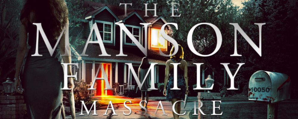 The Manson Family Massacre_v3